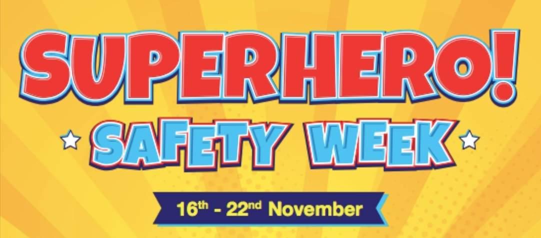 Superhero Safety Week 2020!